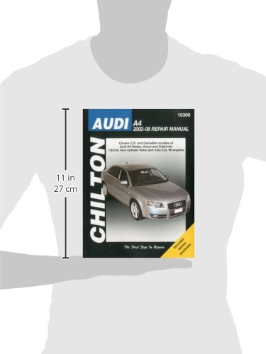 Audi A4 2002-2008 (Chilton's Total Car Care Repair Manuals)