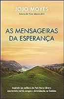 As Mensageiras da Esperança (Portuguese Edition)