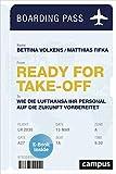 Ready for Take-off: Wie die Lufthansa ihr Personal auf die Zukunft vorbereitet, plus E-Book inside (ePub, mobi oder pdf)