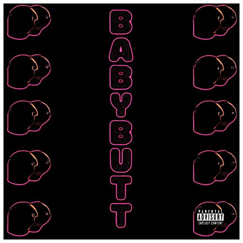 Baby Butt [Explicit]