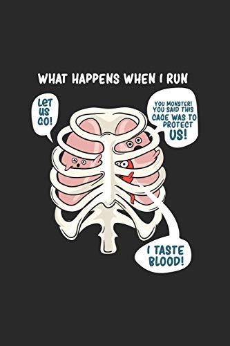 What Happens When I Run: Läufer Sprinter Notizbuch / Tagebuch / Heft mit Karierten Seiten. Notizheft mit Weißen Karo Seiten, Malbuch, Journal, Sketchbuch, Planer für Termine oder To-Do-Liste.