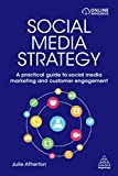 Social Media Strategy: A Practical Guide to Social Media Marketing and Customer Engagement (English Edition)