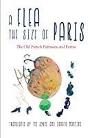 A Flea the Size of Paris: The Old French Fatras and Fatrasies