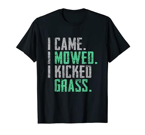 I Vame I Mowed I Kicked Grass Funny Lawn Cortar Camiseta