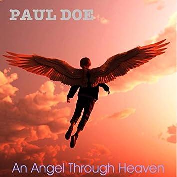 An Angel Through Heaven