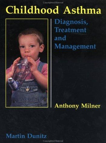 Childhood Asthma, 2nd Edition