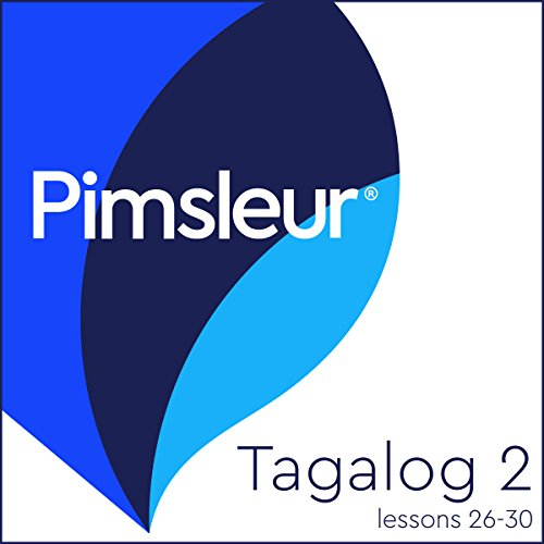 Pimsleur Tagalog Level 2 Lessons 26-30     Learn to Speak and Understand Tagalog with Pimsleur Language Programs              By:                                                                                                                                 Pimsleur                               Narrated by:                                                                                                                                 Pimsleur                      Length: 3 hrs and 54 mins     Not rated yet     Overall 0.0