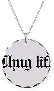 CafePress Thug Life, Gangster, Baby, G Charm Necklace with Round Pendant