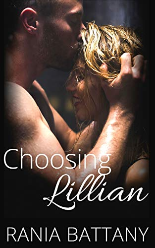 Choosing Lillian by Rania Battany