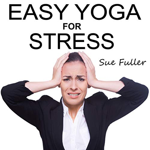 Easy Yoga for Stress cover art