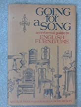 Going for a song;: An informal guide to English furniture