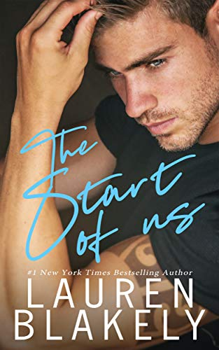 The Start of Us (No Regrets Book 1) by [Lauren Blakely]