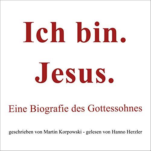 Ich bin. Jesus. Titelbild