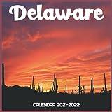 Delaware Calendar 2021-2022: April 2021 Through December 2022 Square Photo Book Monthly Planner Delaware small calendar