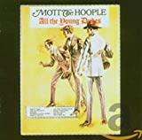 All the Young Dudes - Mott the Hoople