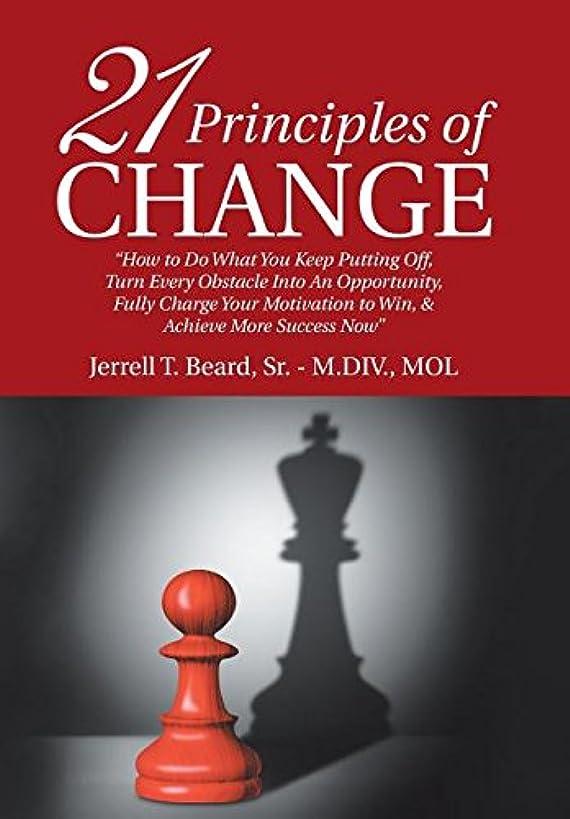 21 Principles of Change: