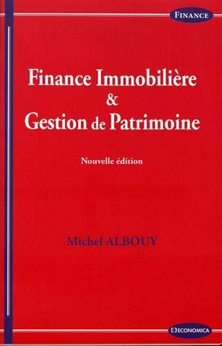 Finance Immobiliere et Gestion de Patrimoine