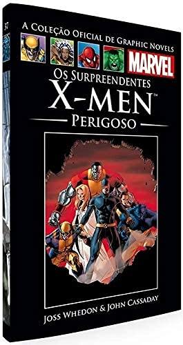 Os Surpreendentes X-Men: Perigoso (Coleção Oficial de Graphic Novels Marvel, n°37)