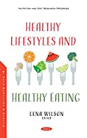 Healthy Lifestyles and Healthy Eating
