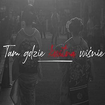 Tam Gdzie Kwitna Wisnie (feat. Oxon)