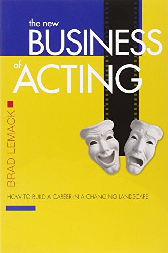 The New Business of Acting: How to Build a Career in a Changing Landscape