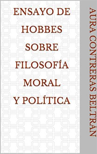 Ensayo de Hobbes sobre filosofía moral y política