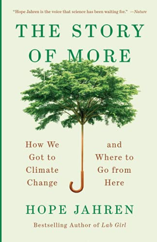 The Story of More: How We Got to Climate Change and Where to Go from Here