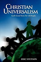 Christian Universalism: God's Good News for All People