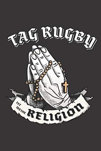 Tag Rugby Ist Meine Religion: DIN A5 6x9 I 120 Seiten I Kariert I Notizbuch I Notizheft I Notizblock I Geschenk I Geschenkidee