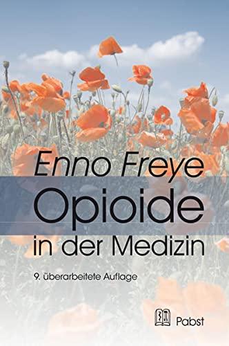 Opioide in der Medizin: Wirkmechanismus und praktischer Einsatz