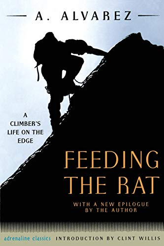 Feeding the Rat: A Climber's Life on the Edge (Adrenaline)
