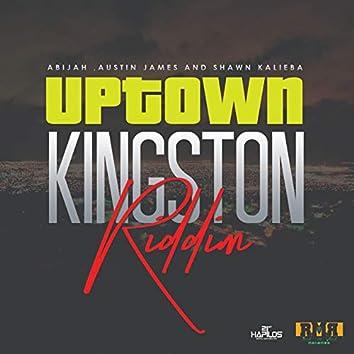 Uptown Kingston Riddim