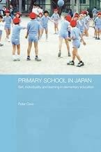 Primary School in Japan (Japan Anthropology Workshop Series)