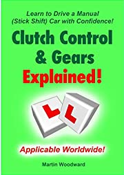 Learn to Drive a Manual (Stick shift) Car with Confidence! Clutch Control & Gears Explained