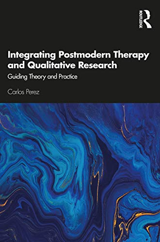 Integrating Postmodern Therapy and Qualitative Research