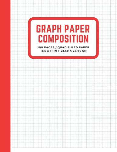 Graph Paper Composition Notebook: Quad Ruled 5 squares per inch, Engineering Paper Notebook, Grid Paper Notebook, Math and Science Composition ... 8.5 x 11) (Graph Paper Notebook Journal)