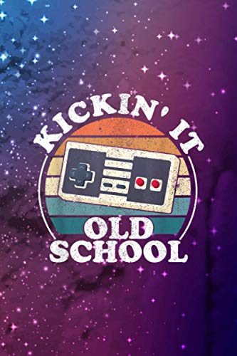 Kickin It Old School Retro 80s Video Game Gaming Gamer 30 Days Fitness Challenge: 6 x 9 inches and 114 pages