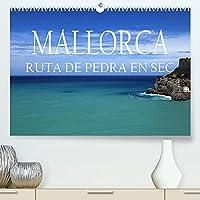 Mallorca- Ruta Pedra en Sec (Premium, hochwertiger DIN A2 Wandkalender 2022, Kunstdruck in Hochglanz): Entlang des Fernwanderweges GR221 durch Mallorcas Serra de Tramuntana (Monatskalender, 14 Seiten )