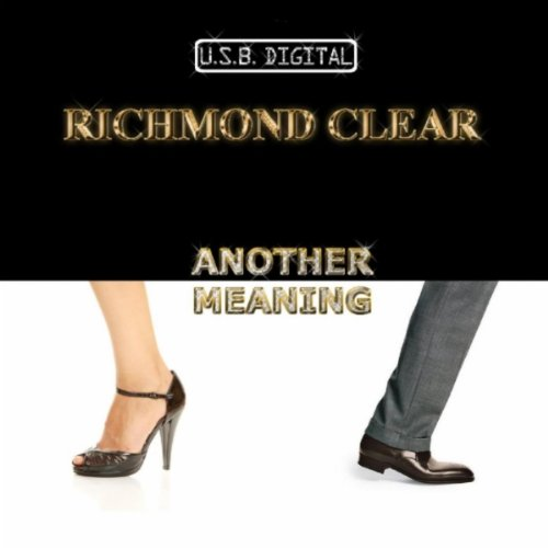 Another Meaning (feat  Dani B) [Dub Mix] by Richmond Clear