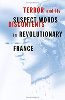 Terror And Its Discontents: Suspect Words In Revolutionary France