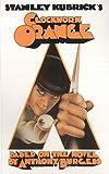 Stanley Kubrick's a Clockwork Orange: Based on the Novel by Anthony Burgess
