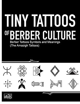 Tiny Tattoos of Berber Culture  Berber Tattoos Symbols and Meanings  The Amazigh Tattoos