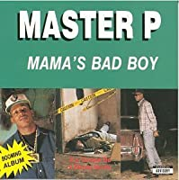 Mama's Bad Boy by Master P