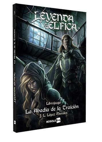 nosolorol Leyenda elfica: la abadia de la traicion - Librojuego [Castellano]