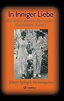 In inniger Liebe: Die Briefe meiner Eltern ueber Kontinente 1908-1950, Band 4