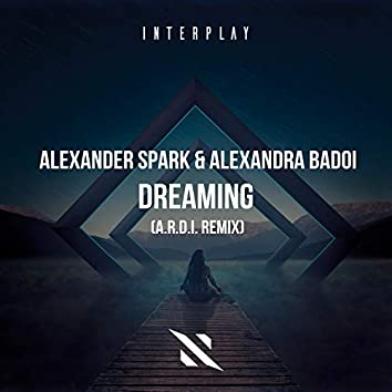 Dreaming (A.R.D.I. Remix)