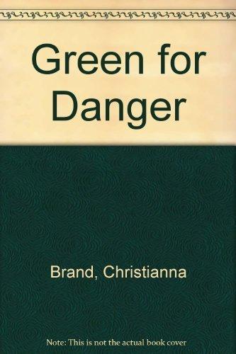 Green for Danger by Brand, Christianna(January 1, 1989) Hardcover