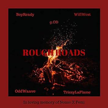 Rough Roads (feat. Wifiwest, Oddwaave, Boyready & Trizzylaflame)