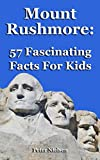 Mount Rushmore: 57 Fascinating Facts For Kids