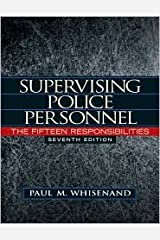 Supervising Police Personnel 7th (seventh) edition Text Only Hardcover
